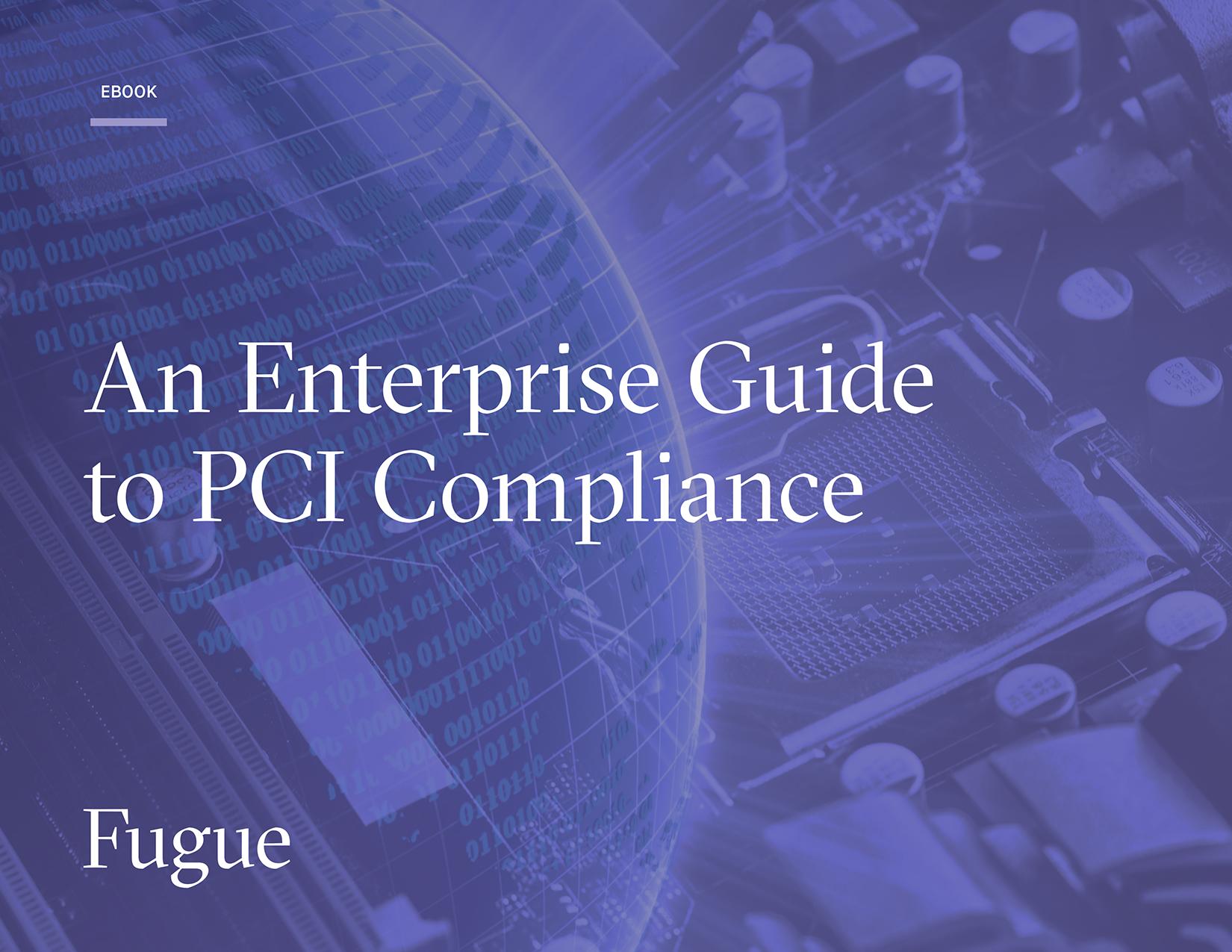 enterprise-guide-to-pci-compliance