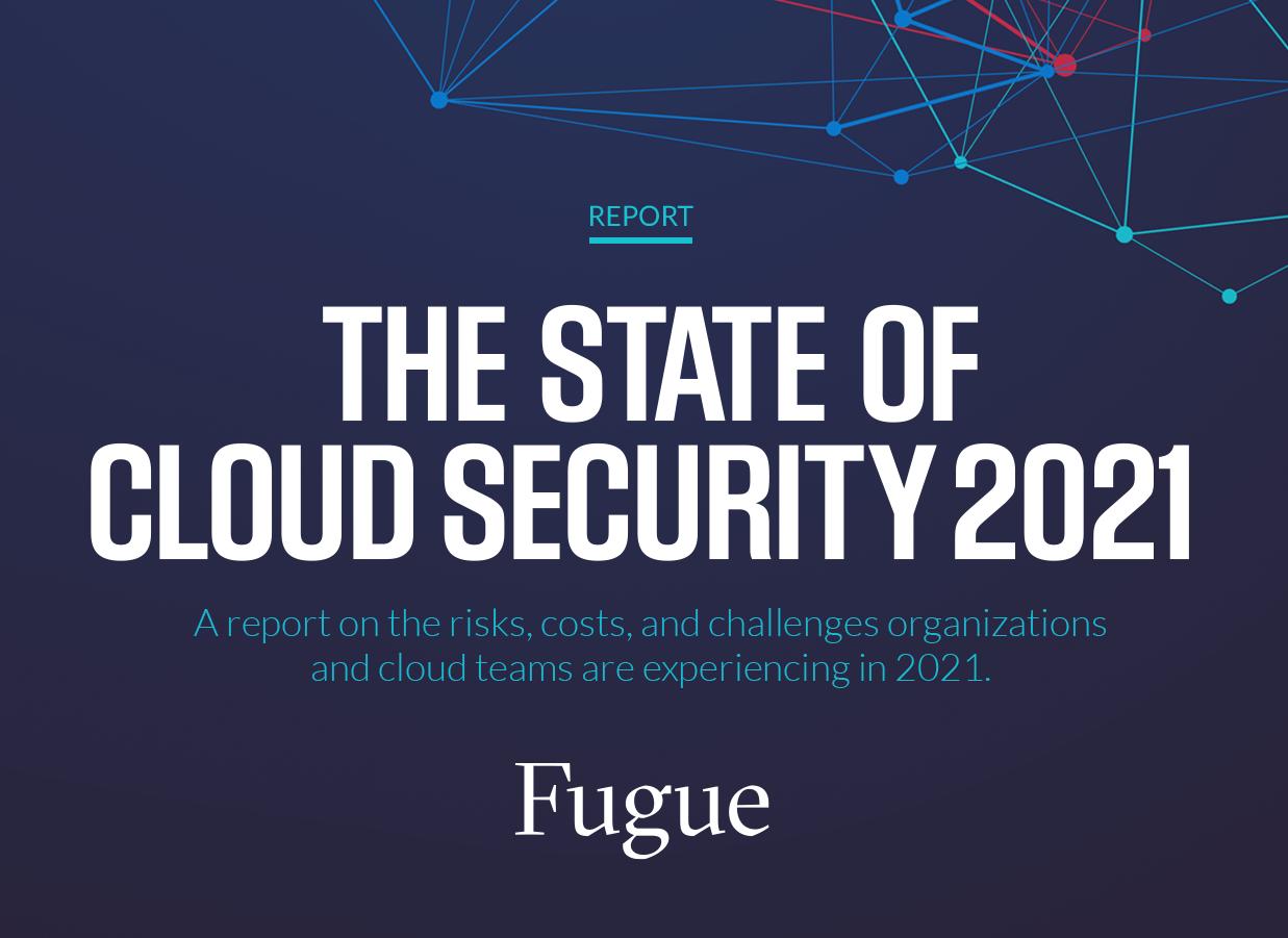 fugue_cloud_security_report_image